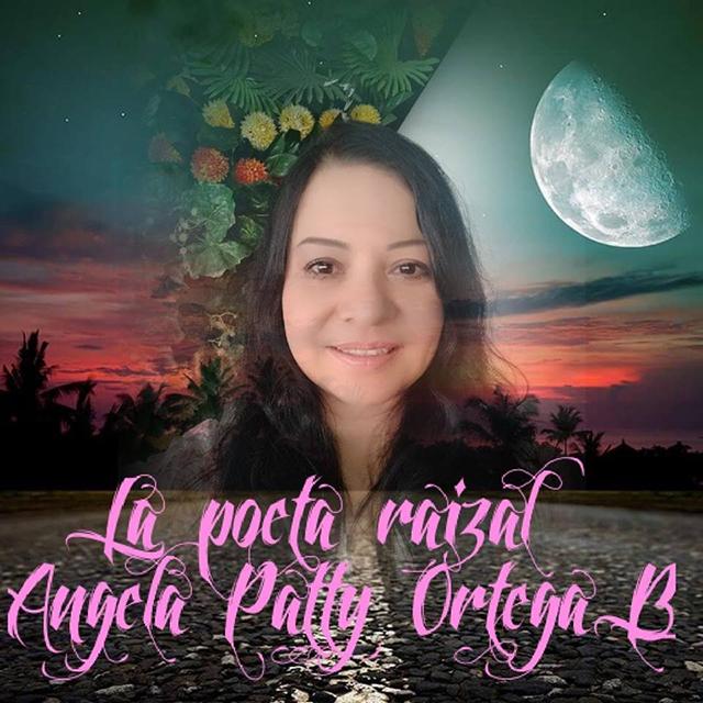 Poesía: Ángela Patty OrtegaB